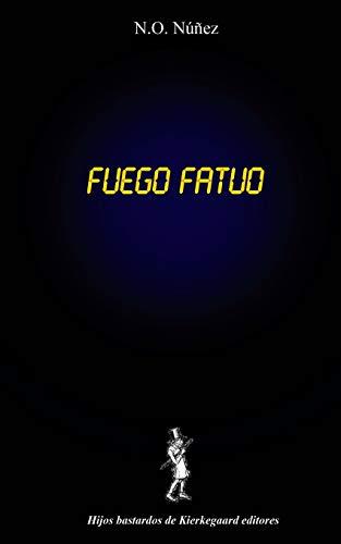 Fuego Fatuo: N. O. Núñez