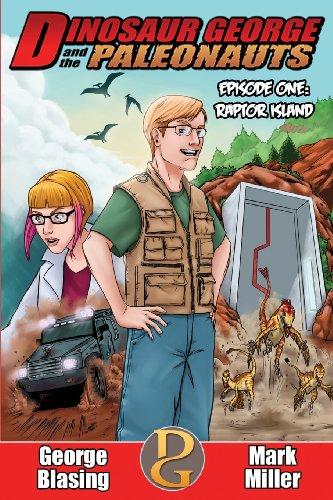 9780615938776: Dinosaur George and the Paleonauts: Raptor Island (Volume 1)