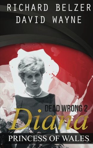 9780615939469: Dead Wrong 2: Diana, Princess of Wales