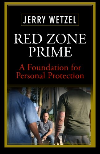 9780615939506: Red Zone Prime: A Foundation for Personal Protection