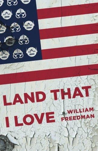 Land That I Love: William Freedman