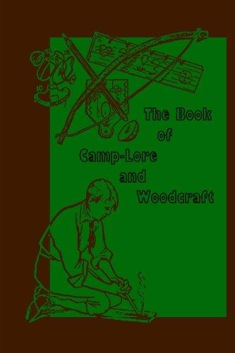 The Book of Camp-Lore and Woodcraft: Daniel Carter Beard