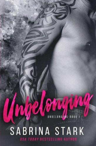 9780615945699: Unbelonging, a New Adult Romance Novel