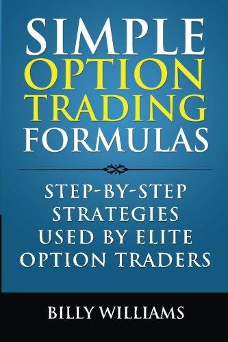 9780615946214: Simple Option Trading Formulas: Step-By-Step Strategies Used By Elite Option Traders