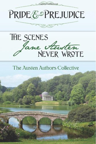 9780615946689: Pride and Prejudice: The Scenes Jane Austen Never Wrote