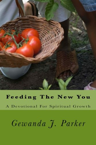9780615947365: Feeding The New You: A Devotional For Spiritual Growth