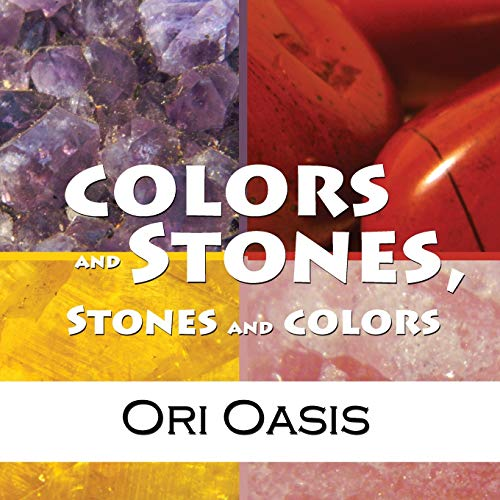 9780615948966: Colors and Stones, Stones and Colors