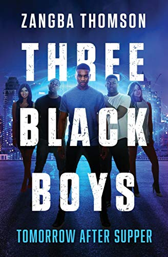 9780615949062: Three Black Boys: Tomorrow After Supper