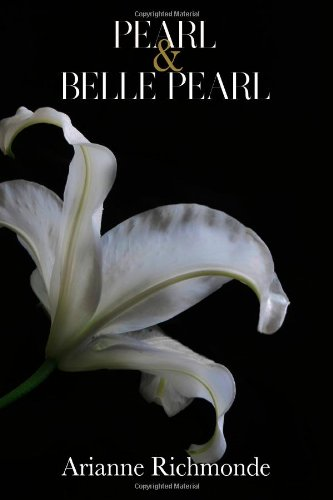 9780615949208: Pearl and Belle Pearl (The Pearl Series)