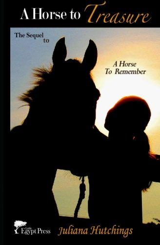 9780615949437: A Horse to Treasure: 2 (A Horse to Remember Series)