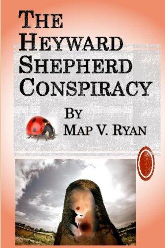 9780615949444: The Heyward Shepherd Conspiracy, by Map V. Ryan