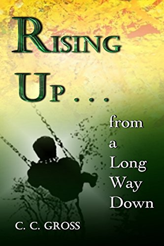 9780615950655: Rising Up . . . from a Long Way Down