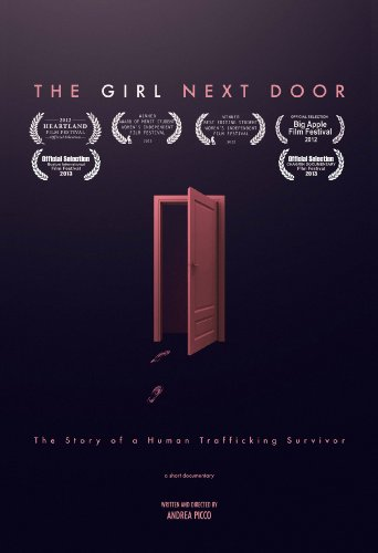 9780615950730: The Girl Next Door - The Story of a Human Trafficking Survivor (Documentary)