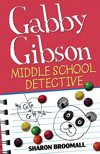 9780615950914: Gabby Gibson: Middle School Detective