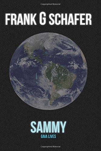 9780615951751: Sammy: Gaia Lives