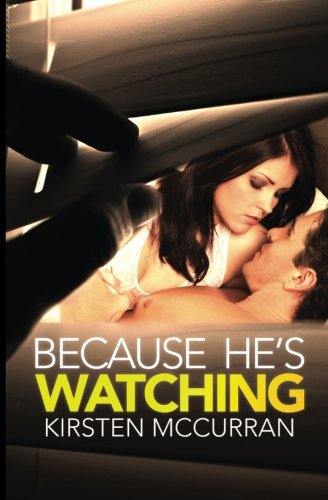 9780615952468: Because He's Watching