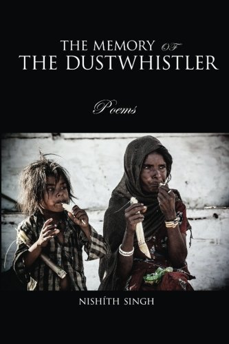9780615953045: The Memory Of The Dustwhistler: Poems