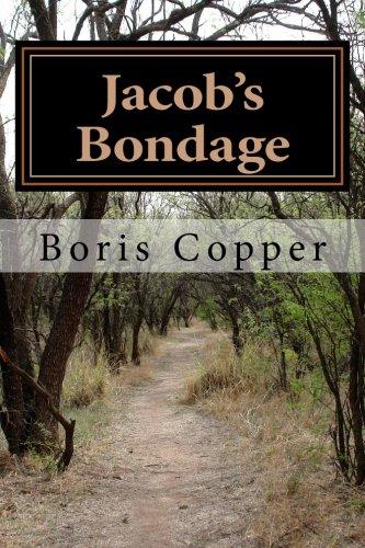 Jacobs Bondage Books1 2 of Jacobs Struggle Volume 1: Boris Copper