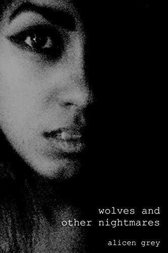 9780615953472: Wolves and Other Nightmares