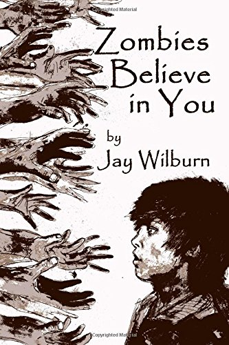 9780615954608: Zombies Believe In You: A Collection of Zombie Short Stories
