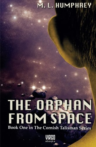 The Orphan from Space: M. L. Humphrey