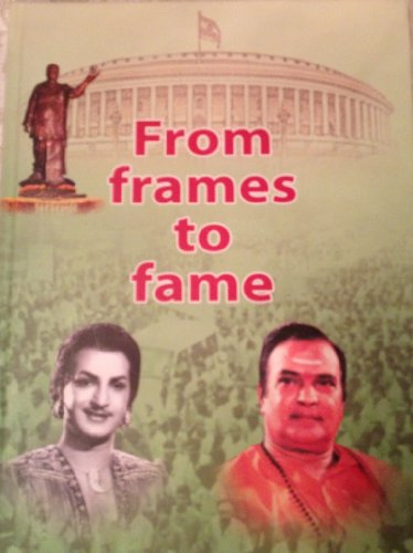 9780615955773: From Frames To Fame-A Pictorial Biography of NTR