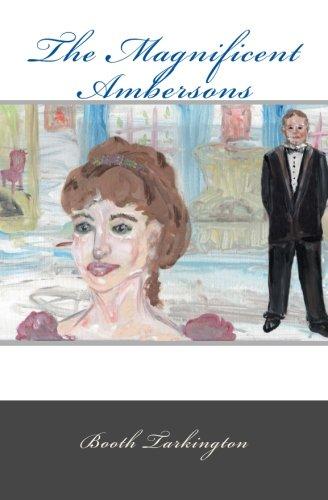 The Magnificent Ambersons (Sandy Isle Classics) (Volume: Booth Tarkington