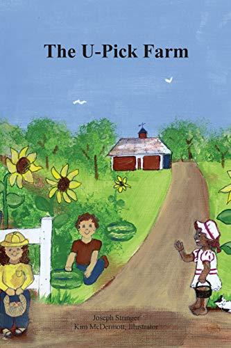 9780615956404: The U-Pick Farm
