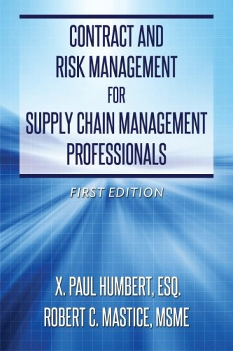 9780615956718: Contract and Risk Management for Supply Chain Management Professionals