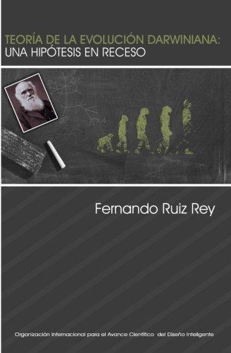 9780615957609: Teoría de la evolución darwiniana: Una hipótesis en receso (Spanish Edition)