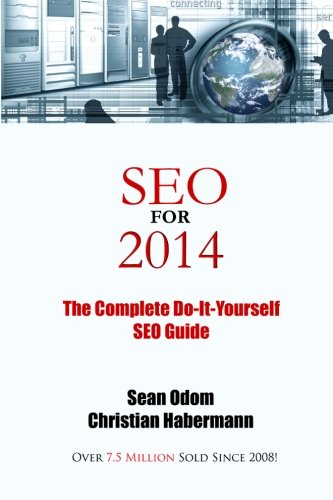 SEO For 2014: Mr Sean Odom, Mr Christian Habermann