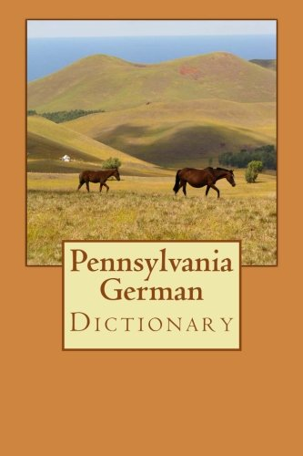 9780615958682: Pennsylvania German Dictionary