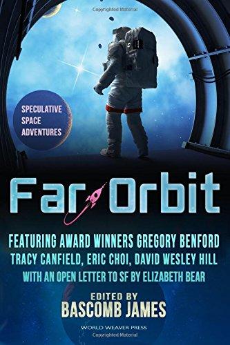 Far Orbit: Speculative Space Adventures: Bascomb James [Editor];