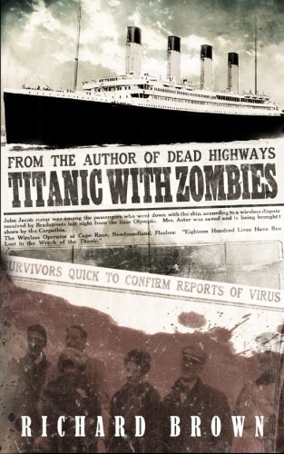9780615959689: Titanic with ZOMBIES