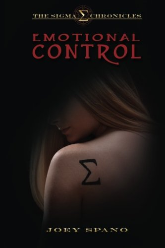 9780615960814: The Sigma Chronicles: Emotional Control (Volume 1)