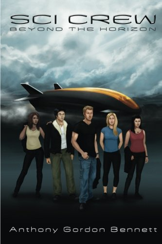 Sci Crew Beyond the Horizon: Anthony Gordon Bennett