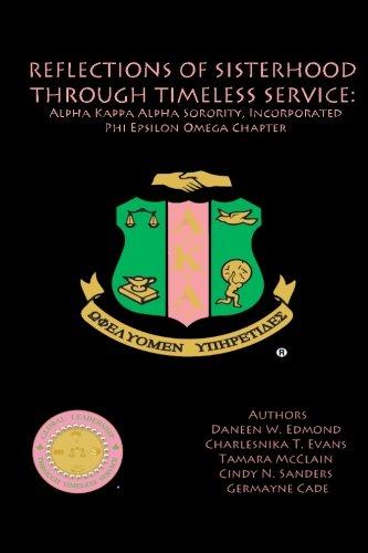 9780615962092: Reflections of Sisterhood through Timeless Service: Alpha Kappa Alpha Sorority, Incorporated, Phi Epsilon Omega Chapter