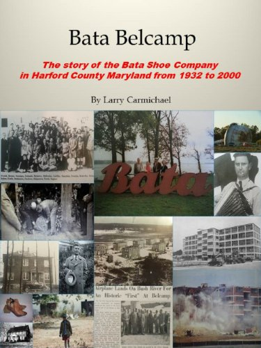 9780615963815: Bata Belcamp the Story of the Bata Shoe Company in Harford County Maryland 1932 to 2000