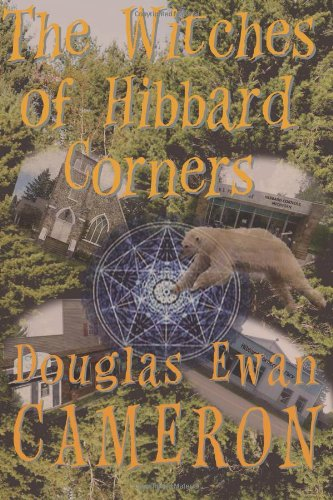 The Witches of Hibbard Corners: Cameron, Douglas Ewan