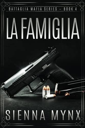 9780615964201: La Famiglia: Battaglia Mafia Series (Volume 4)