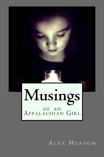 9780615964485: Musings of an Appalachian Girl