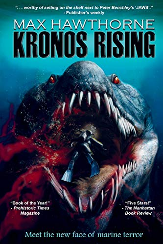 9780615964959: Kronos Rising: After 65 million years, the world's greatest predator is back.