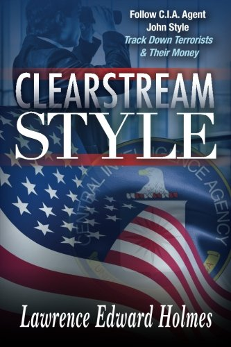 Clearstream Style (Volume 1): Mr. Lawrence Edward