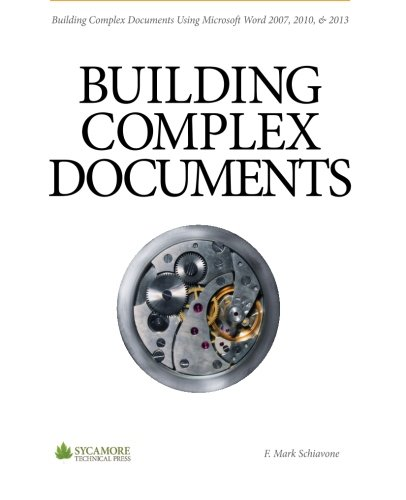 9780615966212: Building Complex Documents: Using Microsoft Word 2007, 2010, and 2013