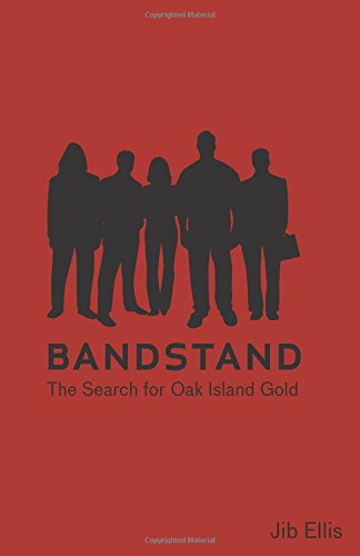 Bandstand: The Search For Oak Island Gold (Vineyard People): Ellis, Jib