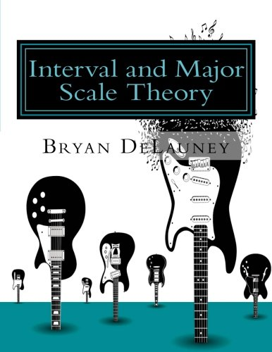 9780615966984: Interval and Major Scale Theory