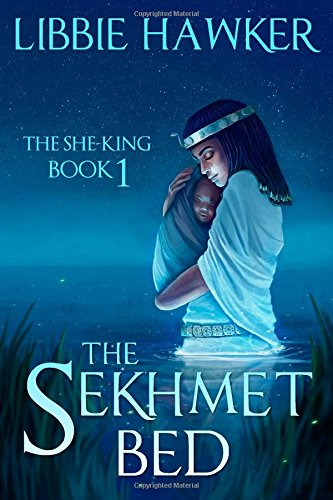 9780615967103: The Sekhmet Bed (The She-King) (Volume 1)