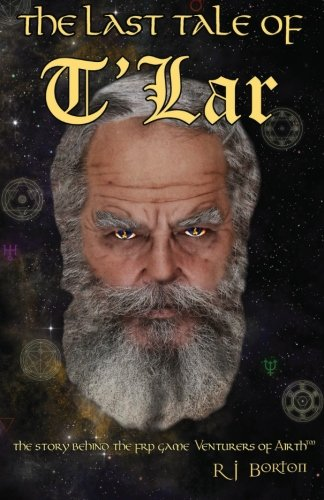 9780615967271: The Last Tale of T'Lar (Tales of Airth) (Volume 1)