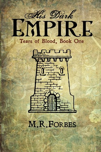 9780615968087: His Dark Empire (Tears of Blood, Book One) (Volume 1)