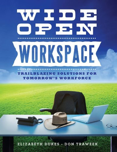 9780615970288: Wide Open Workspace: Trailblazing Solutions for Tomorrows Workforce